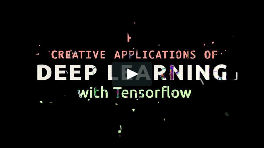 دوره رایگان کاربرد های خلاقانه ی یادگیری عمیق با تنسورفلو